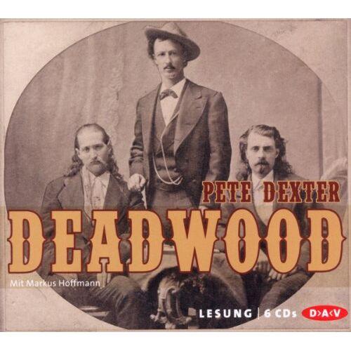 Pete Dexter - Deadwood - Preis vom 18.04.2021 04:52:10 h