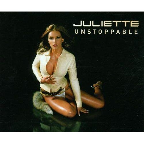 Juliette - Unstoppable - Preis vom 12.05.2021 04:50:50 h