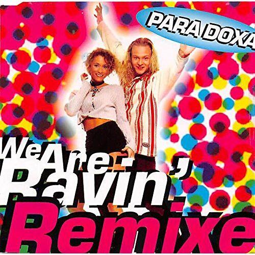 Paradoxa - We Are Ravin' - Preis vom 12.04.2021 04:50:28 h