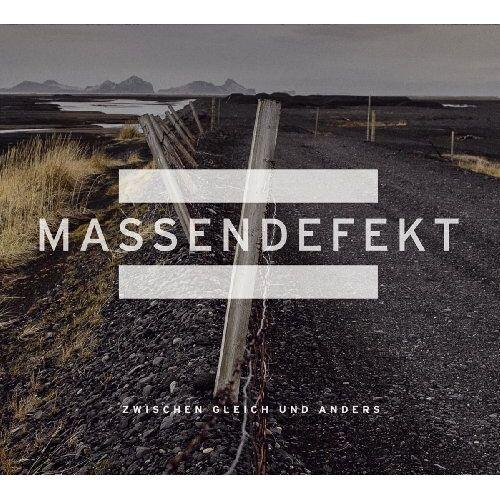 Massendefekt - Zwischen Gleich Und Anders - Preis vom 02.10.2019 05:08:32 h