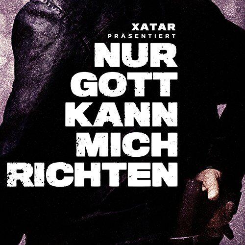 Various - Xatar Präs.: Nur Gott Kann Mich Richten - Preis vom 24.01.2021 06:07:55 h