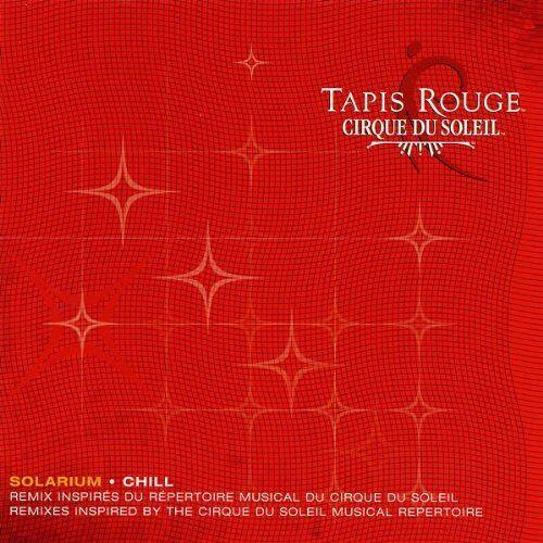 Cirque du Soleil - Tapis Rouge/Solarium - Preis vom 05.05.2021 04:54:13 h