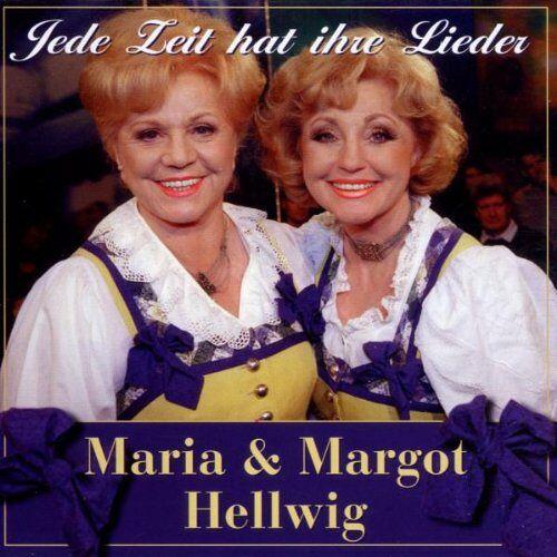 Hellwig, Maria & Margot - Jede Zeit Hat Ihre Lieder - Preis vom 07.05.2021 04:52:30 h