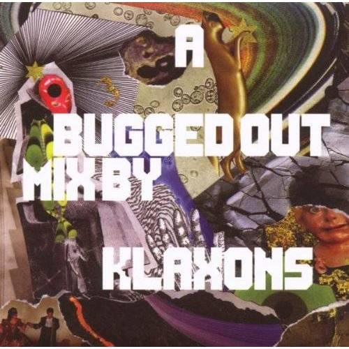 Klaxons - A Bugged Out Mix - Preis vom 07.05.2021 04:52:30 h
