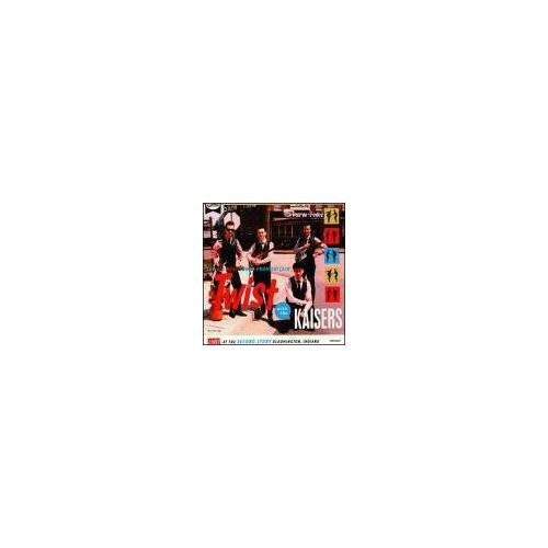 Kaisers - Twist With the Kaisers - Preis vom 05.09.2020 04:49:05 h