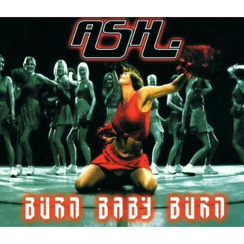 Ash - Burn Baby Burn - Preis vom 06.05.2021 04:54:26 h