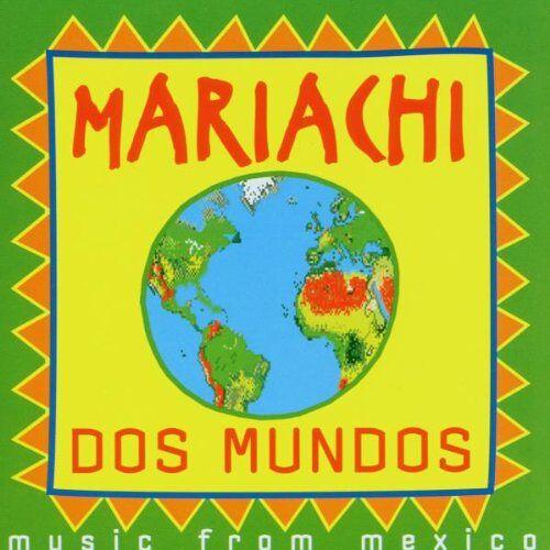Mariachi Dos Mundos - Mariachi Dos Mundos (Mexico) - Preis vom 06.09.2020 04:54:28 h