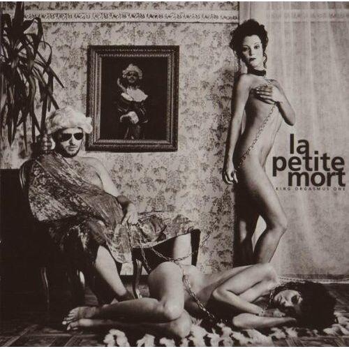 King Orgasmus One - La Petite Mort (Ltd.ed.) - Preis vom 05.09.2020 04:49:05 h