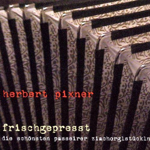 Herbert Pixner - Frischgepresst - Preis vom 16.04.2021 04:54:32 h