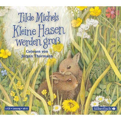 Tilde Michels - Kleine Hasen werden groß: 1 CD - Preis vom 07.05.2021 04:52:30 h