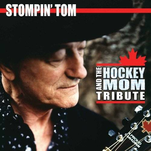 Stompin Tom Connors - Hockey Mom Song With Hockey... - Preis vom 06.03.2021 05:55:44 h
