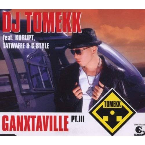 DJ Tomekk feat.Kurupt, Tatwaffe & G-Style - Ganxtaville Pt.III - Preis vom 04.09.2020 04:54:27 h