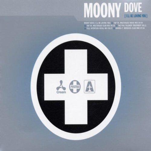 Moony - Dove (I'Ll Be Loving You) - Preis vom 06.09.2020 04:54:28 h