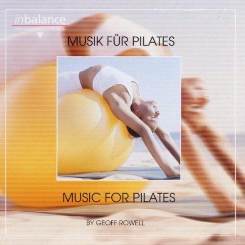 Geoff Rowell - Musik für Pilates - Preis vom 26.02.2020 06:02:12 h