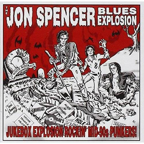 the Jon Spencer Blues Explosion - Jukebox Explosion Rockin' Mid-90s - Preis vom 20.10.2020 04:55:35 h