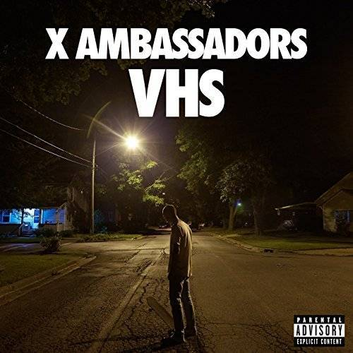 X Ambassadors - VHS - Preis vom 25.02.2021 06:08:03 h