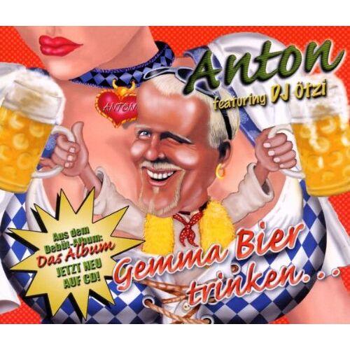 Anton Feat.DJ Oetzi - Gemma Bier trinken - Preis vom 19.10.2020 04:51:53 h