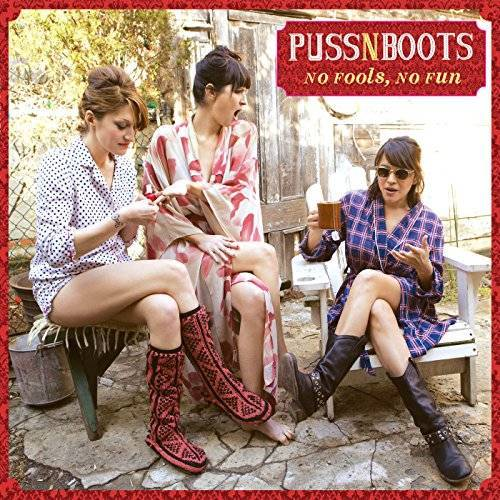 Puss N Boots - No Fools, No Fun - Preis vom 11.04.2021 04:47:53 h
