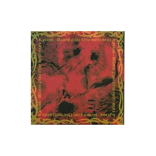 Kyuss - Blues for the Red Sun - Preis vom 03.05.2021 04:57:00 h