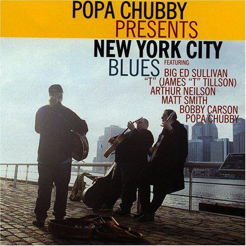Popa Chubby - Popa Chubby Presents The New York City Blues - Preis vom 15.05.2021 04:43:31 h