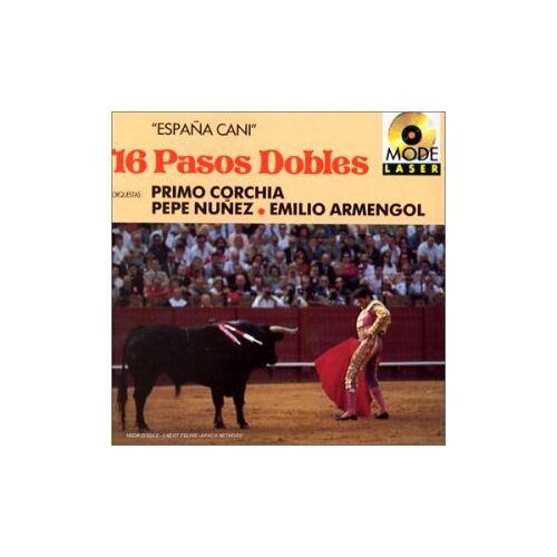 Pasos Dobles - Espana Cani : 16 Pasos Dobles - Preis vom 22.01.2021 05:57:24 h