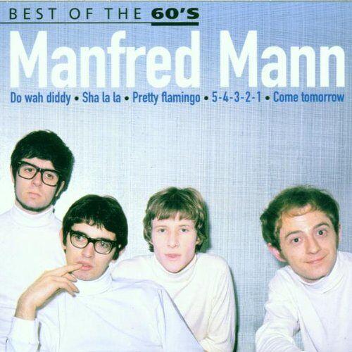 Manfred Mann - Manfred Mann Best of 60's - Preis vom 16.05.2021 04:43:40 h