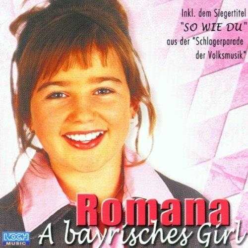 Romana - A Bayrisches Girl - Preis vom 26.02.2021 06:01:53 h