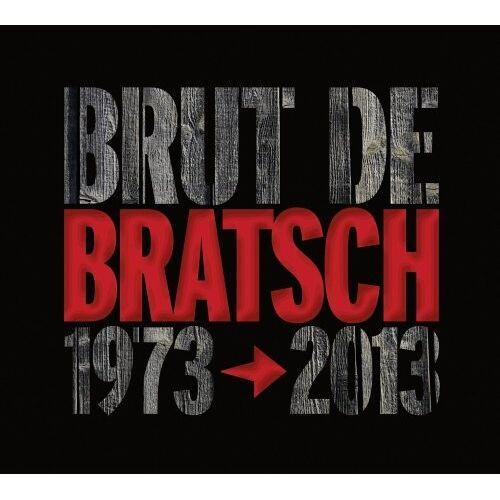 Bratsch - Brut de Bratsch 1973-2013 - Preis vom 05.09.2020 04:49:05 h