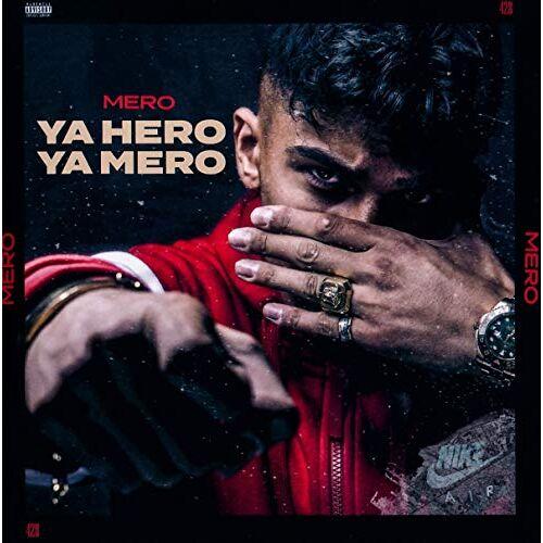 MERO - Ya Hero Ya Mero - Preis vom 26.02.2021 06:01:53 h