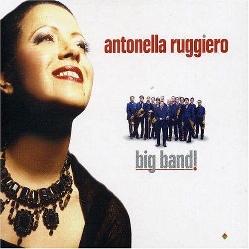 Antonella Ruggiero - Big Band - Preis vom 21.10.2020 04:49:09 h