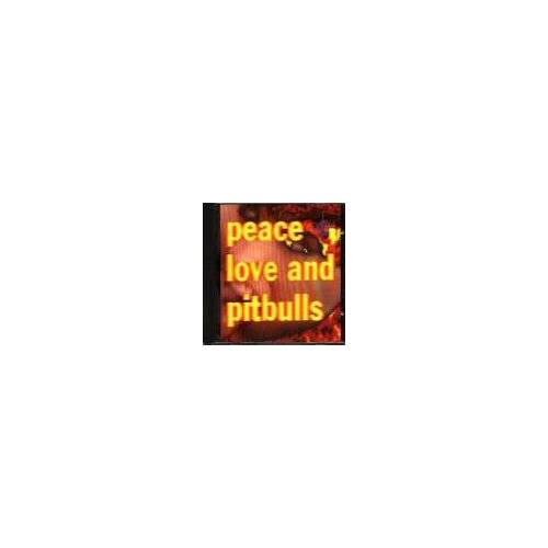 Peace Love & Pitbulls - Peace Love and Pitbulls - Preis vom 03.05.2021 04:57:00 h