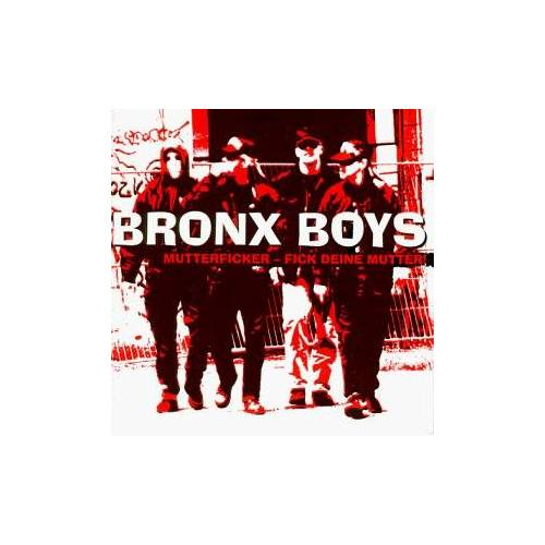 Bronx Boys - Mutterficker-Fick Deine Mutter - Preis vom 06.09.2020 04:54:28 h