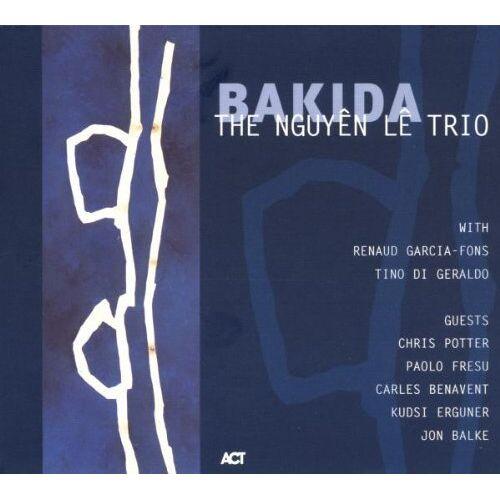 The Nguyen Le Trio - Bakida - Preis vom 12.05.2021 04:50:50 h