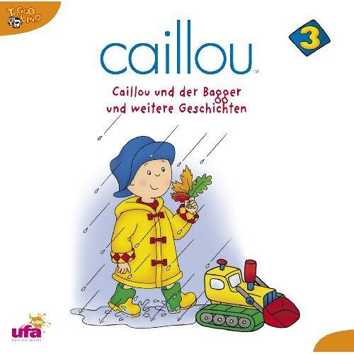 Caillou 3 - Caillou 3,Audio: Caillou und der Bagger und Weite - Preis vom 14.04.2021 04:53:30 h
