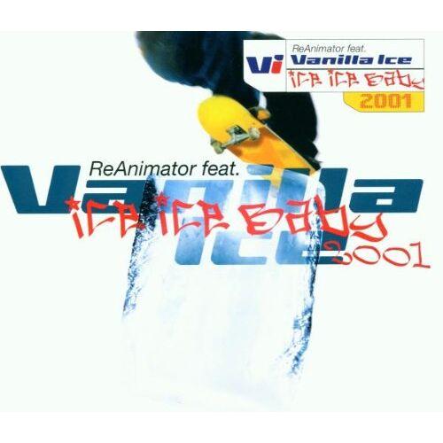 Reanimator Feat.Vanilla Ice - Ice Ice Baby 2001 - Preis vom 14.04.2021 04:53:30 h