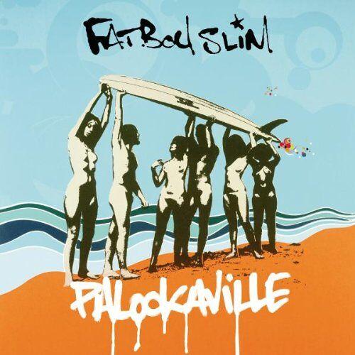 Fatboy Slim - Palookaville - Preis vom 12.05.2021 04:50:50 h
