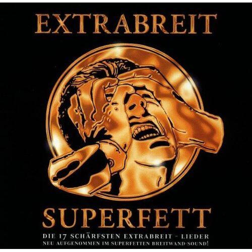 Extrabreit - Superfett - Preis vom 08.05.2021 04:52:27 h