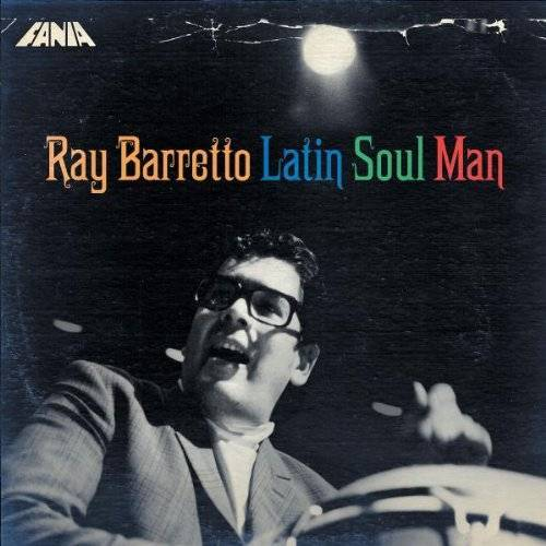Ray Barretto - Latin Soul Man - Preis vom 06.03.2021 05:55:44 h