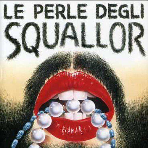 Squallor - Le Perle Degli Squallor - Preis vom 25.02.2021 06:08:03 h