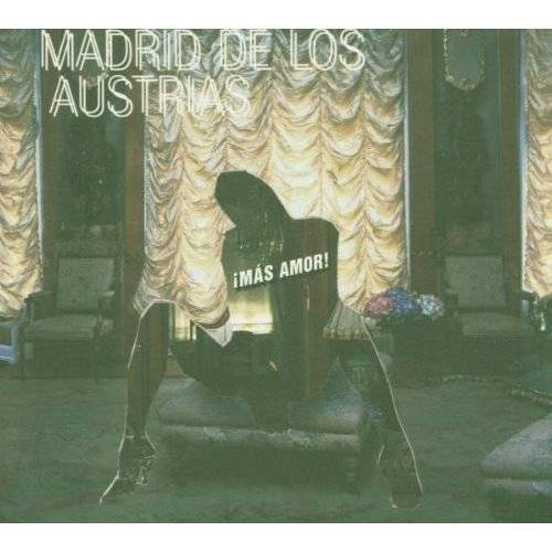 Madrid de Los Austrias - Mas Amor - Preis vom 08.05.2021 04:52:27 h