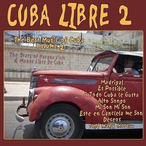 Manos Libre & the Stars of Havana Viejo Di Cuba - Cuba Libre 2 - Manos Libre & the Stars of Havana Di Cuba - Preis vom 22.10.2020 04:52:23 h