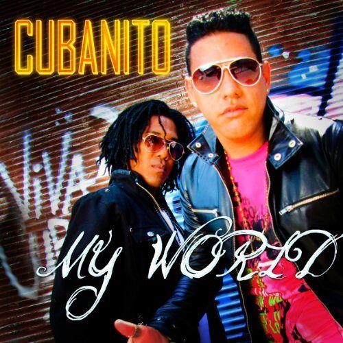 Cubanito - My World - Preis vom 20.04.2021 04:49:58 h
