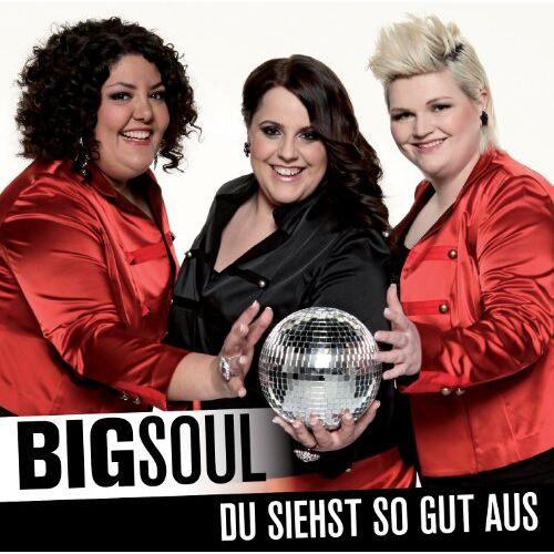 BigSoul - Du siehst so gut aus - Preis vom 20.10.2020 04:55:35 h