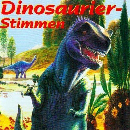 Tierstimmen - Dinosaurier-Stimmen - Preis vom 13.05.2021 04:51:36 h
