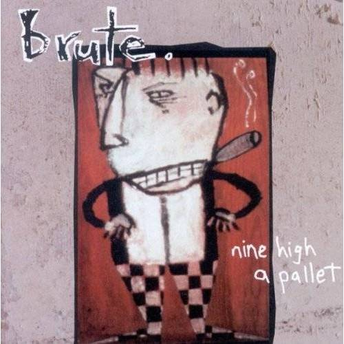 Brute - Nine High a Pallet - Preis vom 12.05.2021 04:50:50 h