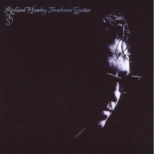 Richard Hawley - Truelove's Gutter - Preis vom 03.03.2021 05:50:10 h