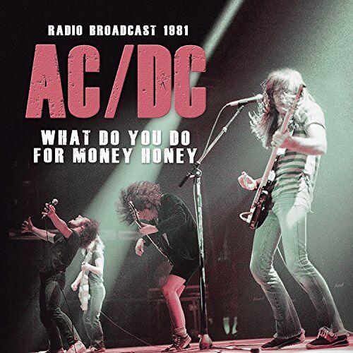 Ac/Dc - What Do You Do for Money Honey - Preis vom 22.04.2021 04:50:21 h