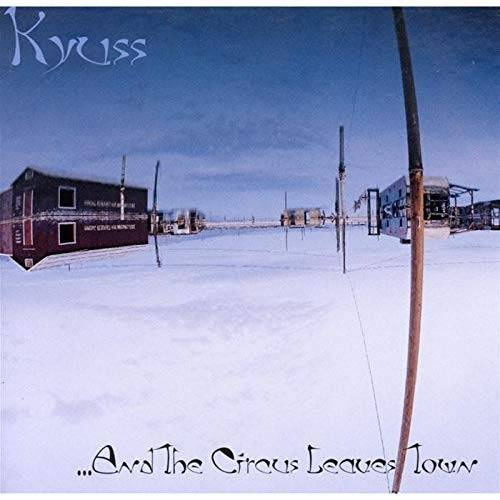 Kyuss - And the Circus Leaves Town - Preis vom 03.05.2021 04:57:00 h