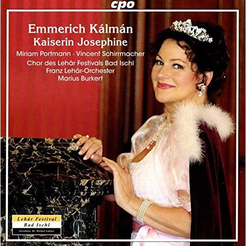 Portmann; Schirrmacher; Lehar Festival Bad Ischl - Kaiserin Josephine - Preis vom 22.10.2020 04:52:23 h
