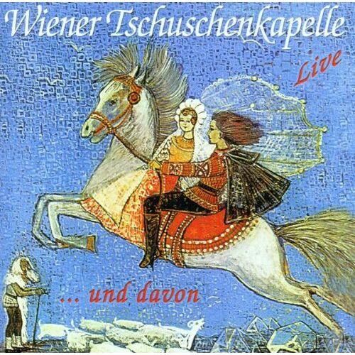 Wiener Tschuschenkapelle - Live und davon - Preis vom 08.05.2021 04:52:27 h